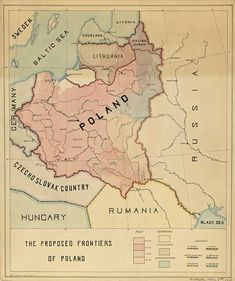 The proposed frontiers of Poland / A hand-drawn map which was the appendix no 4 to Roman Dmowski's Memorandum on the territory of Poland submitted to President Woodrow Wilson on Oct 1918 Eastern Europe Map, Poland Map, Poland History, Mystery Of History, Fantasy Map, Alternate History, Old Maps, Arte Popular, Modern History
