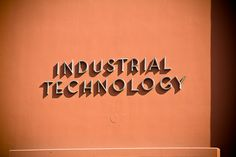 Neutraface style lettering on the SCROC Industrial Technology building…