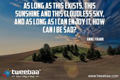 Tweebaa - The revolutionary Earning-Commerce platform Play Shop, I Am Sad, Anne Frank, Enjoy It, Quote Of The Day, Platform, Quotes, Quotations, I'm Sad