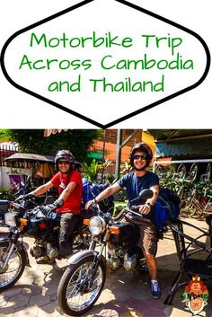 Motorbike Trip Across Cambodia and Thailand - tips, guides and border crossing experience.