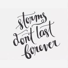 storms don't last forever > SHE BE ALRIGHT | TheyAllHateUs