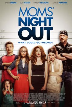 New Poster for 'Mom's Night Out' Starring Sarah Drew, Sean Astin ~ MovieNewsPlus.com