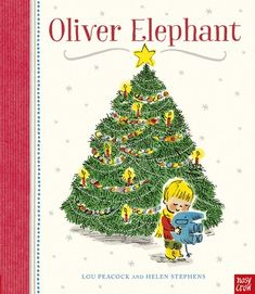 Buy Oliver Elephant by Lou Peacock at Mighty Ape NZ. When Noah goes Christmas shopping with his mum and baby sister, he has a brilliant time with his toy elephant, Oliver, playing peekaboo, hiding in a d. Christmas Books For Kids, Great Christmas Gifts, Christmas Shopping, Christmas Ornaments, Christmas Ideas, Xmas, Competitions For Kids, Book Corners, Gift Suggestions