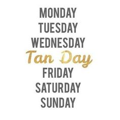 Thursday is tan day! Call or text us to book a spray tan and go from pale to bronze in less than 10 minutes! Don't wait, book your appointment today! Tanning Quotes, Best Tanning Lotion, Tanning Tips, Tanning Cream, Bronze, Mobile Spray Tanning, Salon Quotes, Airbrush Tanning, Quotes