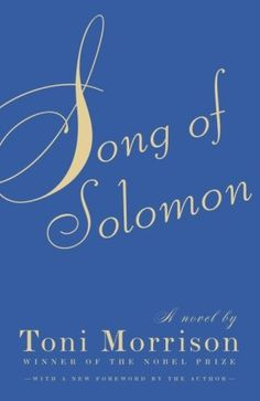 The Family Dead: Song of Solomon by Toni Morrison