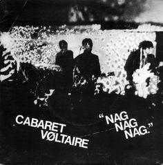 Cabaret Voltaire - Nag Nag Nag, 1979: http://www.youtube.com/watch?v=N-IixtxKETU