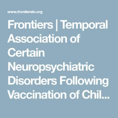 Frontiers | Temporal Association of Certain Neuropsychiatric Disorders Following Vaccination of Children and Adolescents: A Pilot Case–Control Study | Psychiatry