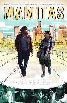 """Mamitas"" a Latino Independent film"
