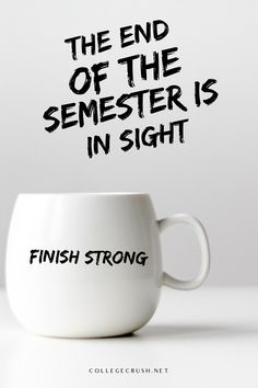 The end of the semester is in sight. You can finish strong. I believe in you. | semester quote | school quote | college life quote | freshman tips | goal quote | college life hack | exam quote | study quote | study tips | study life | via collegecrush.net College Life Quotes, College Life Hacks, School Quotes, Exam Quotes, Study Quotes, Freshman Tips, Finish Strong, Study Tips, Believe In You