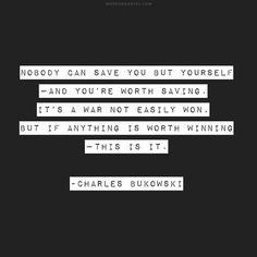 #lit #quotes #quotes #typography #charlesbukowski #design #quoteoftheday #wordsnquotes #inspirationalquotes #inspiration #inspirational