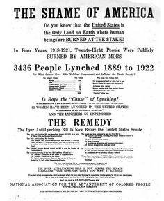 """The Shame of America - Do you know that the United States is the Only Land on Earth where human beings are BURNED AT THE STAKE?"" NAACP flyer promoting the Dyer anti-lynching bill. Black History Facts, Black History Month, African American History, World History, American Indians, Native American, Thomas Jefferson, Black Power, By Any Means Necessary"
