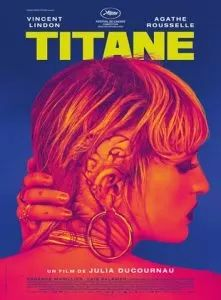 Torrent9 Titane Torrent Trufrench Dvdrip 2021 In 2021 Movie Posters Film Movies