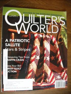 Quilter's World Magazine June 2005 Volume 27 No. 3 Stars & Stripes - for sale at Wenzel Thrifty Nickel ecrater store