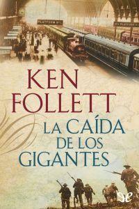 La caída de los gigantes - http://descargarepubgratis.com/book/la-caida-de-los-gigantes/