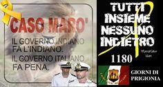 Comunita' Militare UNA CONTA ANCORA LUNGA PER SALVATORE GIRONE ..... GIORNI DI SEQUESTRO 1180 14 MAGGIO 2015 Noi al fianco dei nostri Fucilieri di Marina...