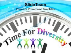 Time For Diversity Global Powerpoint Templates Ppt Themes And Graphics 0113 #PowerPoint #Templates #Themes #Background