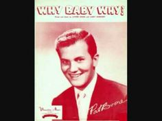 Pat Boone - Why Baby Why (1957)