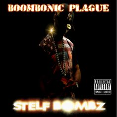 The Boombonic Plague Project is raw uncut Boom Bap. Stelf Bombz brings forth a serious movement to the Hip Hop world.