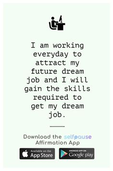 A simple way to choose, listen to and create positive affirmation all in one place.  Get the Selfpause app to listen to thousands of affirmations and record your own. #careeraffirmation #workaffirmation #jobaffirmation #dreamjob Career Affirmations, Positive Affirmations, Dream Job, Simple Way, Quote Of The Day, Interview, Positivity, How To Get, Goals