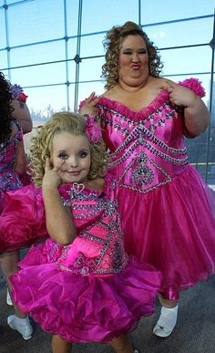 """""""Honey Boo-Boo Child"""" and Mom - Matching dresses. these  things drive me crazy, what are some parents thinking???"""