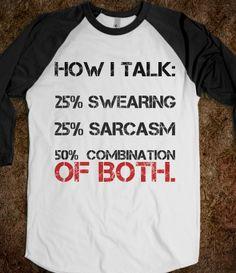 HOW I TALK