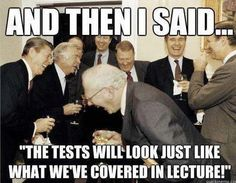 Teacher and hard tests meme. This is exactly what happens behind closed doors! Haha