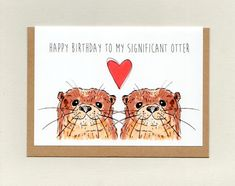 Happy BIRTHDAY to my SIGNIFICANT OTTER . greeting card . spouse birthday card . wife . husband . unisex adult birthday . cute . australia