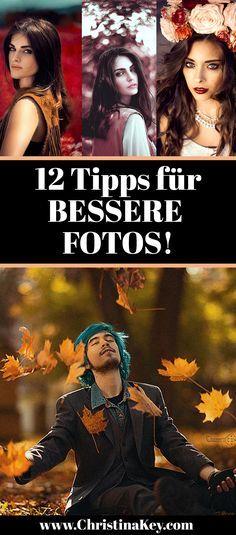 Fotografie Tipps - 12 Tipps für bessere Bilder! Diese Tricks musst Du einfach kennen! Jetzt auf CHRISTINA KEY entdecken - dem Fotografie, Blogger Tipps, Fashion, Food und Lifestyle Blog aus Berlin