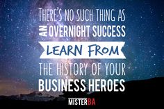 Overnight #success doesn't exist. #Learn from your #business #heroes! #TuesdayTip #MisterBA #motivational #motivation #quotes #quote What Is Need, Business Quotes, Business Opportunities, Motivation Quotes, Understanding Yourself, Motivational, Success, Goals, Learning