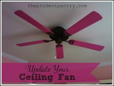 All it takes is a little spray paint to give an old ceiling fan a new look.