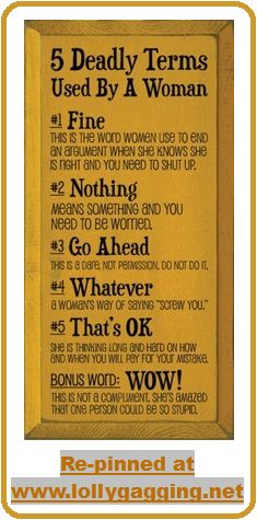 Funny Stuff About Women Picture Photo Sign - 5 Deadly Terms Used By A Woman. www.lollygagging.net #womensdictionary