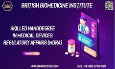 Skilled NanoDegree in Medical Devices Regulatory Affairs (MDRA)