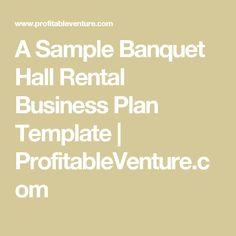 Check Out Httpplatinumbanquetcom For The Best Banquet Halls - Banquet hall business plan template