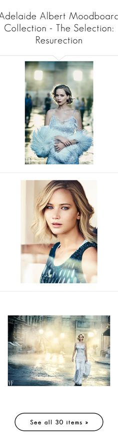 """Adelaide Albert Moodboard Collection - The Selection: Resurection"" by schatzi-923 ❤ liked on Polyvore featuring people, models, faces, pictures, hair, jennifer lawrence, women, eddie, eddie redmayne and home"