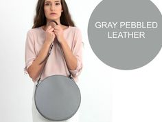 Circle Crossbody Bag - Gray Leather Purse Round Cross Body Shoulder Bag Genuine Leather Grey #gray #leather #tote #bag #fashion #style #gift #accessories Italian Leather, Real Leather, Leather Purses, Leather Bag, Crossbody Bag, Tote Bag, Beautiful Handbags, My Bags, Pebbled Leather