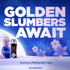 With UNSTOPABLES Lush scent & Downy Infusions Lavender Serenity fabric softener you get a Downy Night Sleep.