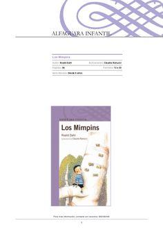 ALFAGUARA INFANTILLos MimpinsAutor: Roald Dahl                  Ilustraciones: Claudia RanucciPáginas: 96                                     Formato: 12 x 20S…