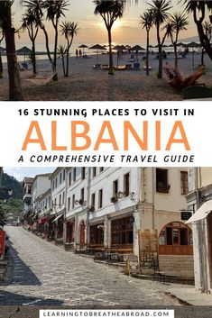 4 Week Albania Itinerary: Awesome Places to Visit in Albania - 16 Stunning Places to Visit in Albania. A comprehensive travel guide to with in-depth information o - Albania Travel, Visit Albania, Europe Travel Guide, Travel Guides, Travel Destinations, Travel Hacks, European Destination, European Travel, Best Places To Travel