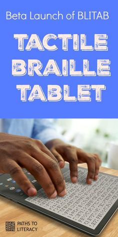 A new tactile braille tablet has been launched!