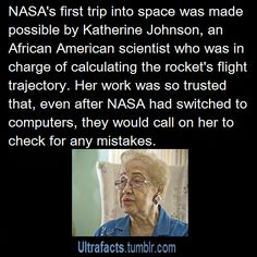 NASA 's first trip into space was made possible by Dr. Katherine Johnson, an African American scientist African American Scientists, African American History, African Americans, British History, Tudor History, Modern History, Ancient History, Native American, Katherine Johnson