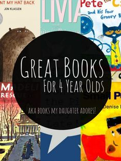 10 Great Books For Four Year Olds! #booksforkids