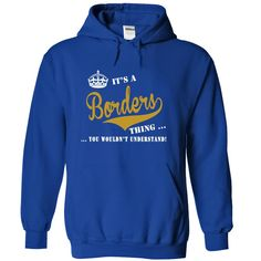 (Tshirt Perfect Deals) Its a Borders Thing You Wouldnt Understand Discount Hot Hoodies, Tee Shirts