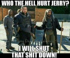 """Everybody needs a Jerry. The Walking Dead Season 7 Episode 13 """"Bury Me Here."""" TWD S07 E13."""