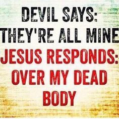 Only #GodCan make the Devil tremble when He tries to attack us! God's got our back!  pic.twitter.com/fKeEjr3nHZ