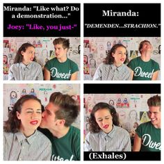 Omg miranda and joey