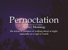 Pernoctation - walking around at night