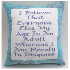 Cross Stitch Pillow Funny Quote, Lavender and Light Blue Pillow, Grownup Quote
