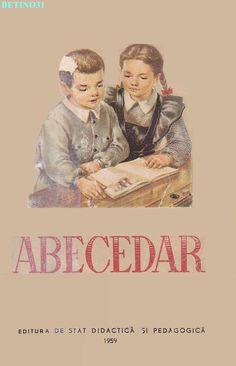 Abecedar 1959 – Un zâmbet de copil… Vintage School, Kindergarten Activities, Kids Education, Book Illustration, Nostalgia, Parenting, Cool Stuff, Learning, Books