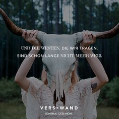 Visual Statements®️ Und die Westen, die wir tragen, sind schon lange nicht mehr weiß. - Kontra K Sprüche / Zitate / Quotes / Verswand / Musik / Band / Artist / tiefgründig / nachdenken / Leben / Attitude / Motivation