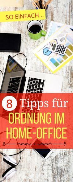 Ordnung im Home Office – 8 Tipps für eine bessere Struktur | Haushaltsfee.org